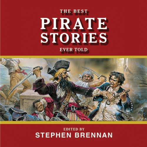 The Best Pirate Stories Ever Told audiobook cover art