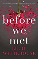 Before We Met by Lucie Whitehouse(2014-05-08)