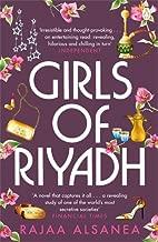 Girls of Riyadh by Rajaa Alsanea (5-Jun-2008) Paperback