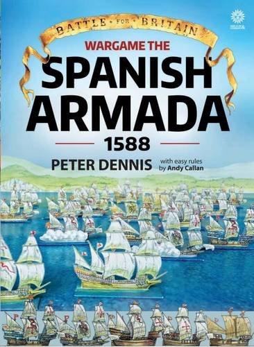 Wargame: the Spanish Armada 1588 (Battle for Britain)