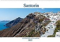 Santorin - Am Kraterand von Fira nach Oia (Wandkalender 2022 DIN A2 quer): Bilder einer Wanderung entlang des Kraters von Santorin (Monatskalender, 14 Seiten )