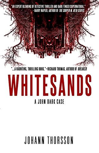 Whitesands: A John Dark Case by [Johann Thorsson]