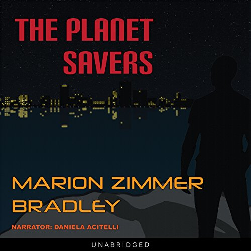 The Planet Savers audiobook cover art