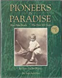 Pioneers in Paradise: West Palm Beach, the First 100 Years