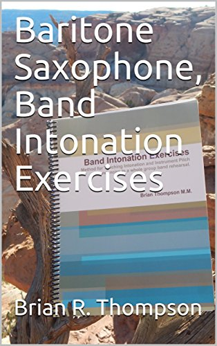 Baritone Saxophone, Band Intonation Exercises (English Edition)