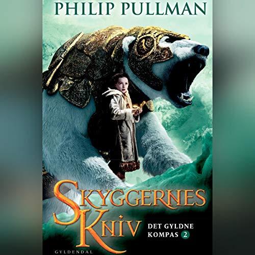 Skyggernes kniv     Det gyldne kompas 2              De :                                                                                                                                 Philip Pullman                               Lu par :                                                                                                                                 Grete Tulinius                      Durée : 10 h et 50 min     Pas de notations     Global 0,0