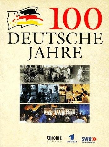 100 Deutsche Jahre.