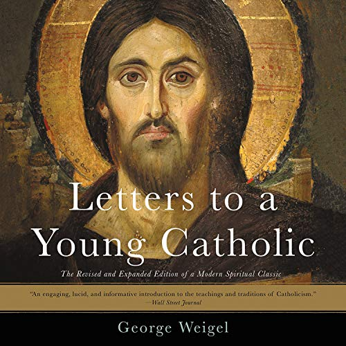 Letters to a Young Catholic Audiobook By George Weigel cover art