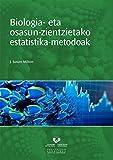 Biologia- eta osasun-zientzietako estatistika-metodoak (Unibertsitateko Eskuliburuak - Manuales Universitarios)