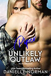 Piper, Unlikely Outlaw: Suspenseful Romantic Comedy (Iron Orchids Book 10)