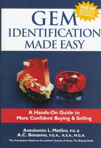 Gem Identification Made Easy: A Hands-On Guide to More Confident Buying & Selling, 2nd Edition