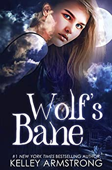 Wolf's Bane (Otherworld: Kate & Logan Book 1) (English Edition) van [Kelley Armstrong]