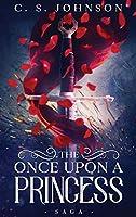The Once Upon a Princess Saga