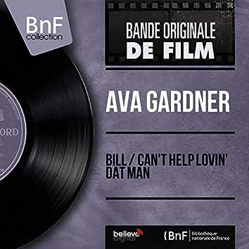 Bill / Can't Help Lovin' Dat Man (feat. Adolf Deutsch and His Orchestra) [Original Motion Picture Soundtrack, Mono Version]