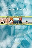 Customer Analytics A Complete Guide - 2021 Edition (English Edition)