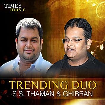 Trending Duo - S. S. Thaman & Ghibran