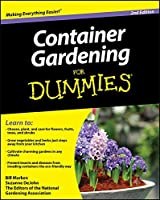 Container Gardening For Dummies by Bill Marken Suzanne DeJohn The Editors of the National Gardening Association(2010-02-02)