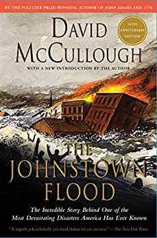Johnstown Flood by [David McCullough]