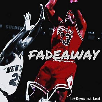 Fadeaway (feat. Basel)