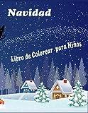 Navidad Libro de colorear para niños: El gigante del niño de Navidad para colorear libro, 2-5 años, 50 hermosas páginas a color con Santa Claus, muñecos de nieve, renos y más!