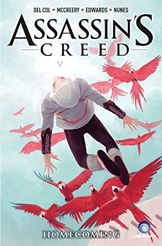 Assassin's Creed: Volume 3 Homecoming (A D.D. Warren and Flora Dane Novel, Band 3)