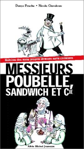 Messieurs Poubelle, Sandwich et Cie