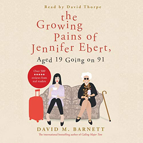 The Growing Pains of Jennifer Ebert, Aged 19 Going on 91 cover art