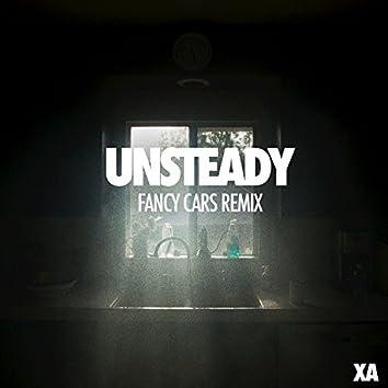 Unsteady (Fancy Cars Remix)