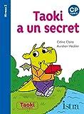 Taoki a un secret Niveau 2 - Album - Edition 2021