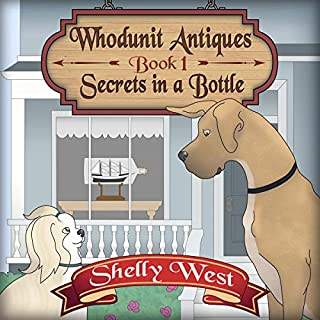 Secrets in a Bottle      A Whodunit Antiques Cozy Mystery, Book 1              By:                                                                                                                                 Shelly West                               Narrated by:                                                                                                                                 Lili Dubuque                      Length: 4 hrs and 49 mins     6 ratings     Overall 4.2