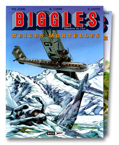 Biggles, tome 13 : Neiges mortelles + Biggles, tome 9 : La 13ème dent du diable (offert)