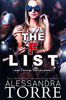 The F List: A Celebrity Romance by [Alessandra Torre]