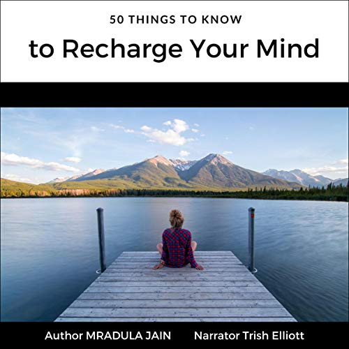 50 Things to Know to Recharge Your Mind audiobook cover art