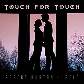 Touch for Touch