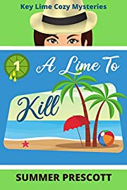 A Lime to Kill (Key Lime Cozy Mysteries Book 1)
