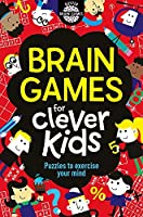 Brain Games for Clever Kids (Buster Brain Games, 1)