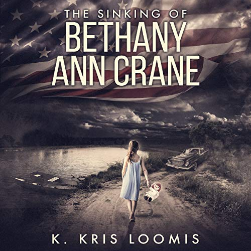 The Sinking of Bethany Ann Crane audiobook cover art