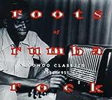 Roots Of Rumba Rock: Congo Classics 1953 - 1955