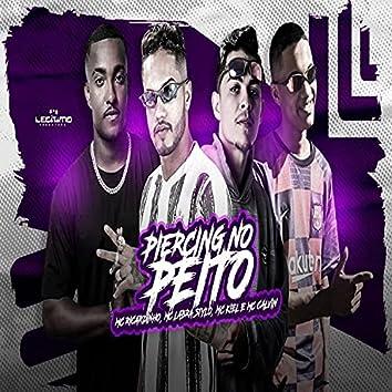 Piercing no Peito (feat. Mc Calvin) (Brega Funk)