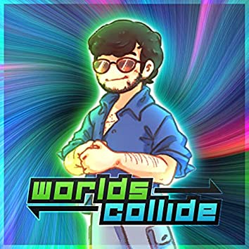 Worlds Collide (Deluxe Edition)