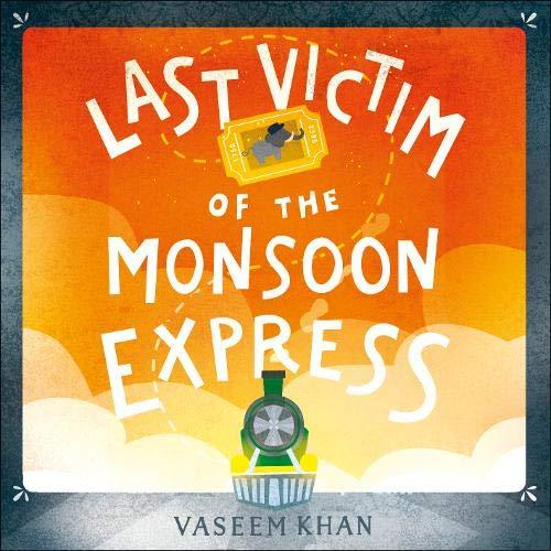 Last Victim of the Monsoon Express Audiobook By Vaseem Khan cover art
