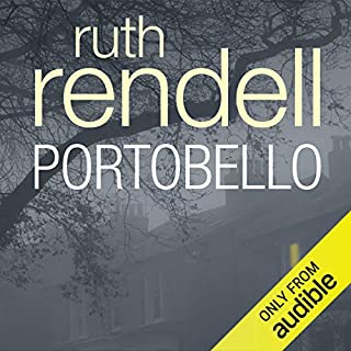 Portobello                   By:                                                                                                                                 Ruth Rendell                               Narrated by:                                                                                                                                 Ric Jerrom                      Length: 10 hrs and 6 mins     30 ratings     Overall 3.4