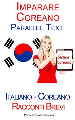 imparare coreano parallel text italiano coreano racconti brevi pdf