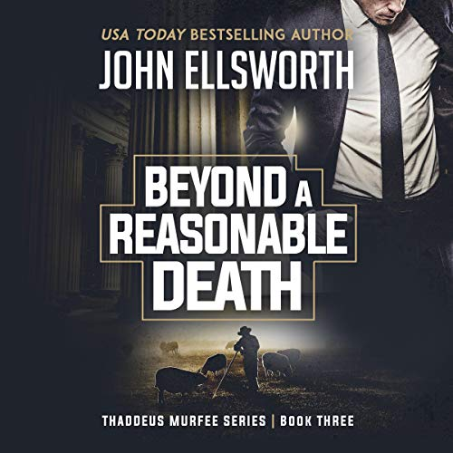Beyond a Reasonable Death: Thaddeus Murfee Legal Thriller Titelbild