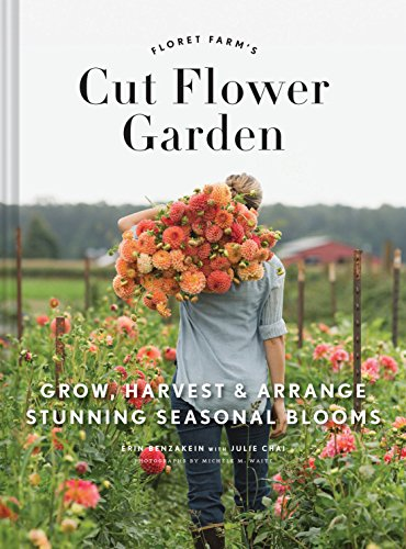 Floret Farm's Cut Flower Garden #aNestWithAYard #book #gardenBook #backyardGarden #garden #gardening #gardenTips #gardencare