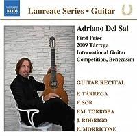 Laureate Guitar Series: Adriano Del Sal Recital by MORRICONE / TARREGA / TORROBA / S (2010-12-14)