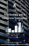 Marketing para recursos humanos: La importancia del marketing en recursos humanos Claves para mejorar la productividad de tu equipo comercial