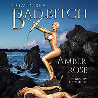 How to Be a Bad Bitch audiobook cover art