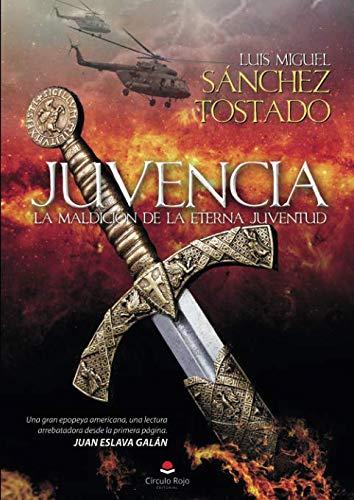 JUVENCIA. La maldicin de la eterna juventud