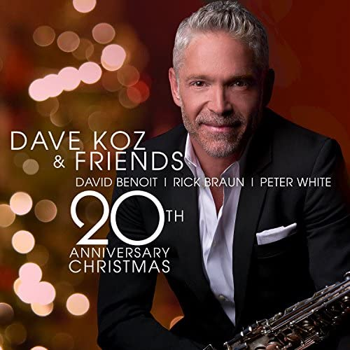 Dave Koz feat. David Benoit, Rick Braun & Peter White